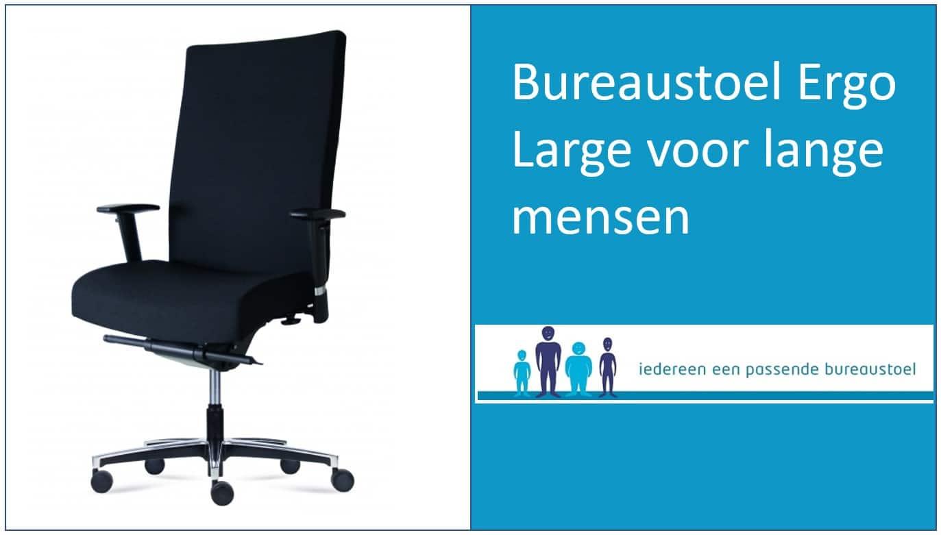 Ergonomische bureaustoel Ergo Large speciaal voor lange mensen